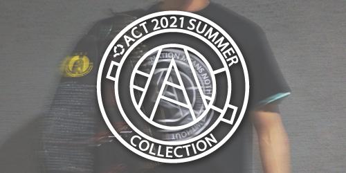 ACT 2021 SUMMER 販売開始!!