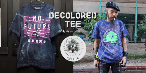DECOLORED Tシャツ[AFP x WHEV] を入荷!!